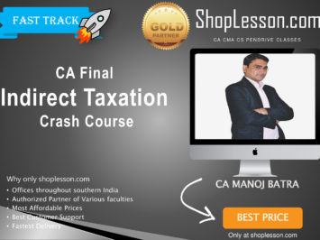 CA Final New & Old Syllabus IDT Crash Course By Ca Manoj Batra For May 2020 & Nov 2020 Video Lecture + Study Material