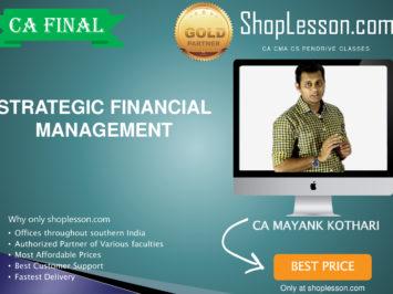CA Final New Syllabus SFM By CA Mayank Kothari For May 2020 & Nov 2020 Video Lecture + Study Material