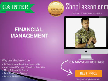 CA Intermediate Financial Management Regular Course By CA Mayank Kothari For Nov 2020 Onwards Video Lecture + Study Material