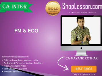 CA Intermediate FM & Eco. Regular Course By CA Mayank Kothari For Nov 2020 Onwards Video Lecture + Study Material
