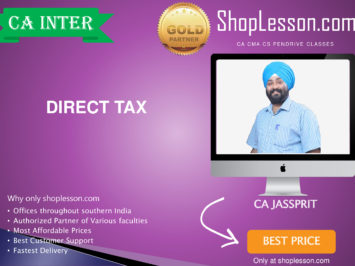CA Intermediate Direct Tax Only Regular Course By CA Jassprit Johar For Nov 2020 Onwards Video Lecture + Study Material