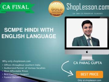 CA Final New Syllabus SCMPE Hindi with English Language By CA Parag Gupta For May 2020 & Nov 2020 Video Lecture + Study Material
