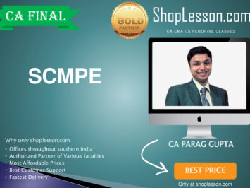 CA Final New Syllabus SCMPE By CA Parag Gupta For May 2020 & Nov 2020 Video Lecture + Study Material