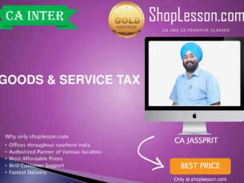 CA Intermediate GST Only Regular Course By CA Jassprit Johar For Nov 2020 Onwards Video Lecture + Study Material