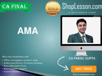 CA Final Old Syllabus AMA Regular Course By CA Parag Gupta For May 2020 & Nov 2020 Video Lecture + Study Material