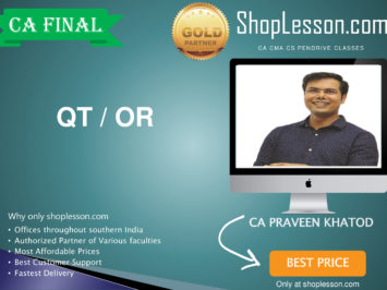 CA Final Old Syllabus Only QT / OR Regular Course By CA Praveen Khatod For May 2020 & Nov 2020 Video Lecture + Study Material