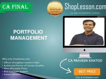 CA Final New Syllabus Portfolio Management Only By CA Praveen Khatod For For May 2020 & Nov 2020 Video Lecture + Study Material