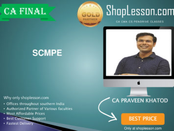 CA Final New Syllabus SCMPE (Costing Regular Course By CA Praveen Khatod For May 2020 & Nov 2020 Video Lecture + Study Material