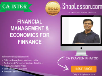 CA Intermediate FM & Eco Regular Course By CA Praveen Khatod For Nov 2020 Onwards Video Lecture + Study Material