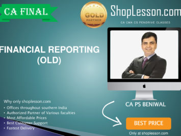 CA Final Old Syllabus Financial Reporting Only Regular Course By CA PS Beniwal For May 2020 & Nov 2020 Video Lecture + Study Material