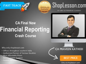 CA Final New Syllabus FR Crash Course By CA PS Beniwal For May 2020 & Nov 2020 Video Lecture + Study Material