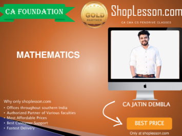 CA Foundation Mathematics By CA Jatin Dembla For Nov 2020 Onwards Video Lecture + Study Material