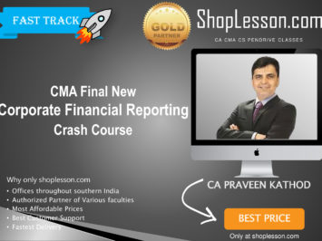 CMA Final – Corporate Financial Reporting Crash Course By CA PS Beniwal For Dec 2020 Video Lecture + Study Material
