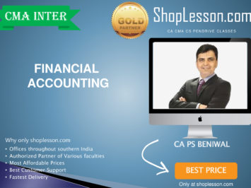 CMA Inter – Financial Accounting (Paper 05 Regular Course By CA PS Beniwal For Dec 2020 Video Lecture + Study Material