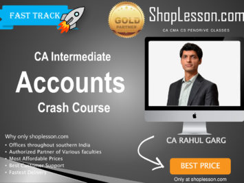 CA Intermediate Accounts Crash Course By CA Rahul Garg For Nov 2020 Onwards Video Lecture + Study Material