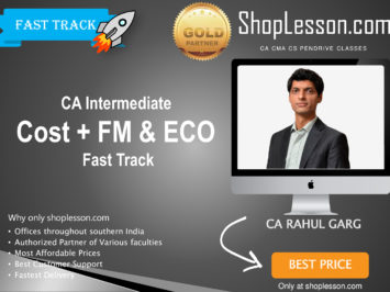 CA Intermediate Cost + FM & ECO Fast Track By CA Rahul Garg For Nov 2020 Onwards Video Lecture + Study Material