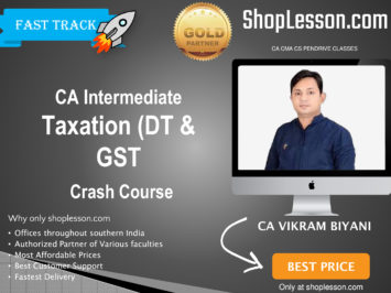 CA Intermediate Taxation (DT & GST Crash Course By CA Vikram Biyani For Nov 2020 Onwards Video Lecture + Study Material