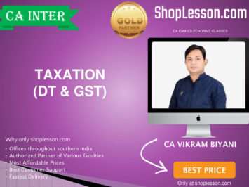 CA Intermediate Taxation (DT & GST Regular Course By CA Vikram Biyani For Nov 2020 Onwards Video Lecture + Study Material