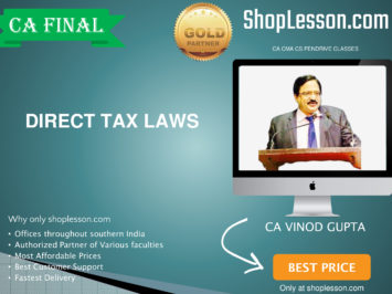 CA Final New & Old Syllabus Direct Tax Laws Regular Course By CA Vinod Gupta For For May 2020 & Nov 2020 Video Lecture + Study Material