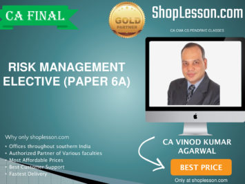 CA Final New Syllabus Risk Management Elective Paper Regular Course By CA Vinod Kumar Agarwal For May 2020 & Nov 2020 Video Lecture + Study Material