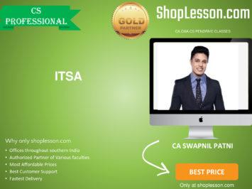 CS Professional – ITSA Regular Course By CA Swapnil Patni For Dec 2020 Video Lecture + Study Material