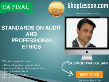 CA Final New Syllabus Standards on Audit and Professional Ethics Regular Course By CA Vinod Parakh Jain For May 2020 & Nov 2020 Video Lecture + Study Material