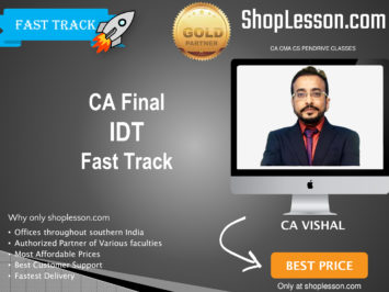 CA Final New & Old Syllabus IDT Fast Track By CA Vishal Bhattad For May 2020 & Nov 2020 Video Lecture + Study Material
