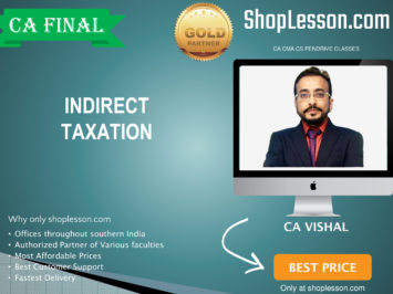 CA Final New & Old Syllabus IDT Only Regular Course By CA Vishal Bhattad For May 2020 & Nov 2020 Video Lecture + Study Material