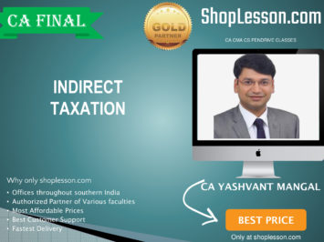 CA Final New & Old Syllabus IDT Regular Course By CA Yashvant Mangal For May 2020 & Nov 2020 Video Lecture + Study Material
