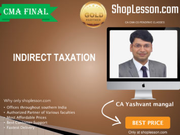 CMA Final – IDT Regular Course By CA Yashvant Mangal For Dec 2020 Video Lecture + Study Material