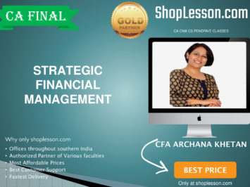CA Final New Syllabus SFM Regular Course By Prof Archana Khetan For May 2020 & Nov 2020 Video Lecture + Study Material