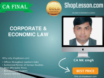 CA Final New Syllabus Corporate & Economic Law Regular Course By CA N K Singh For May 2020 & Nov 2020 Video Lecture + Study Material