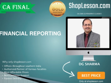 CA Final New Syllabus Financial Reporting Regular Course By DG Sharma For May 2020 & Nov 2020 Video Lecture + Study Material