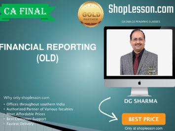 CA Final Old Syllabus Financial Reporting Regular Course By DG Sharma For May 2020 & Nov 2020 Video Lecture + Study Material