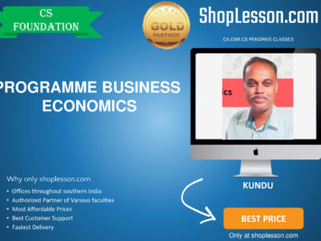 CS Foundation – Programme Business Economics Regular Course By Kundu Sir For Dec 2020 Video Lecture + Study Material