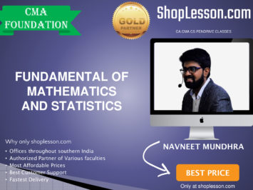 CMA Foundation – Fundamental of Mathematics And Statistics By Navneet Mundhra Sir For Dec 2020 Video Lecture + Study Material