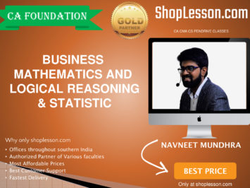 CA Foundation Business Mathematics and Logical Reasoning & Statistic Regular Course By Navneet Mundhra Sir For Nov 2020 Onwards Video Lecture + Study Material