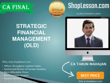 CA Final Old Syllabus SFM Regular Course By CA Tarun Mahajan For May 2020 & Nov 2020 Video Lecture + Study Material