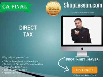 CA Final New Syllabus Direct Tax Regular Course By Prof Nihit Jhaveri For May 2020 & Nov 2020 Video Lecture + Study Material