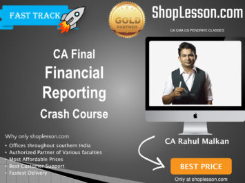 CA Final Old Syllabus Financial Reporting Crash Course By CA Rahul Malkan For May 2020 & Nov 2020 Video Lecture + Study Material