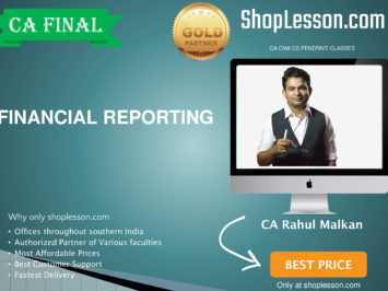CA Final New Syllabus Financial Reporting Regular CourseBy Prof Rahul Malkan For May 2020 & Nov 2020 Video Lecture + Study Material