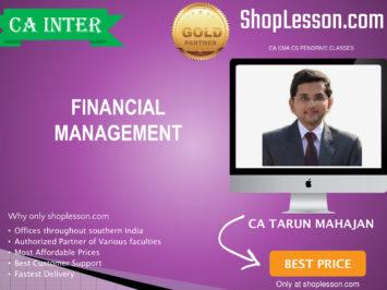 CA Intermediate FM Only By CA Tarun Mahajan For Nov 2020 Onwards Video Lecture + Study Material