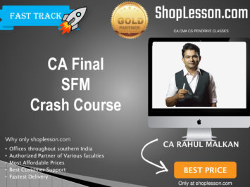 CA Final Old Syllabus SFM Crash Course By Prof Rahul Malkan For May 2020 & Nov 2020 Video Lecture + Study Material