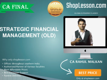 CA Final Old Syllabus SFM Regular Course By Prof Rahul Malkan For May 2020 & Nov 2020 Video Lecture + Study Material