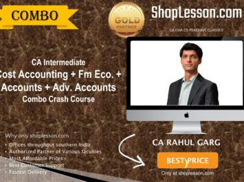CA Intermediate Cost Accounting + Fm Eco. + Accounts + Adv. Accounts Combo Crash Course By CA Rahul Garg For Nov 2020 Onwards Video Lecture + Study Material