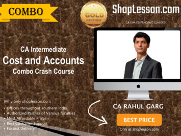 CA Intermediate Cost and Accounts Combo Crash Course By CA Rahul Garg For Nov 2020 Onwards Video Lecture + Study Material