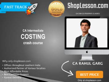CA Intermediate Costing Crash Course By CA Rahul Garg For Nov 2020 Onwards Video Lecture + Study Material