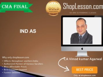 CMA Final – IND AS Regular Course By CA Vinod Kumar Agarwal For Dec 2020 Video Lecture + Study Material