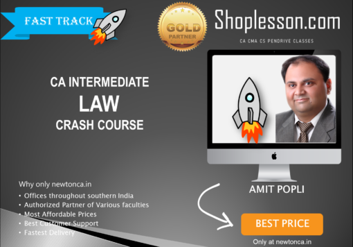 CA Intermediate Law Crash Course By CA Amit Popli For Nov 2020 Onwards Video Lecture + Study Material