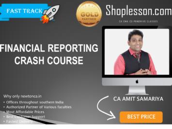 CA Final New Syllabus FR Crash Course By CA Amit Samriya For May 2020 & Nov 2020 Video Lecture + Study Material
